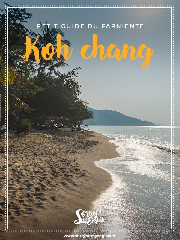 Petit guide du farniente sur l'île de Koh Chang en Thaïlande