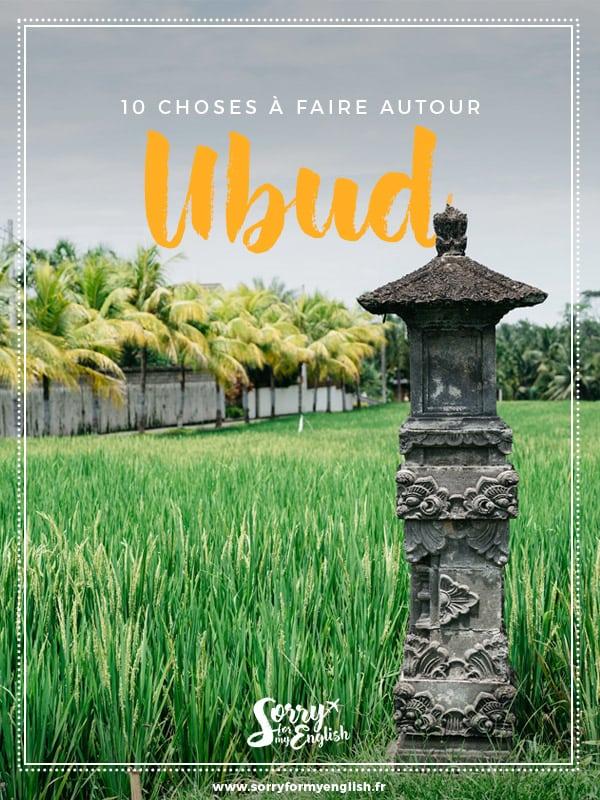 10 choses à faire autour de Ubud à Bali