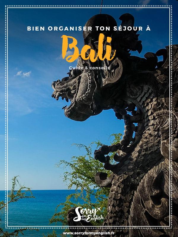 Bien organiser ton séjour à Bali