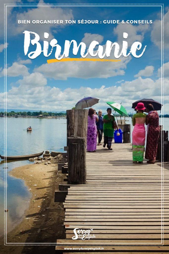 Bien organiser ton séjour en Birmanie